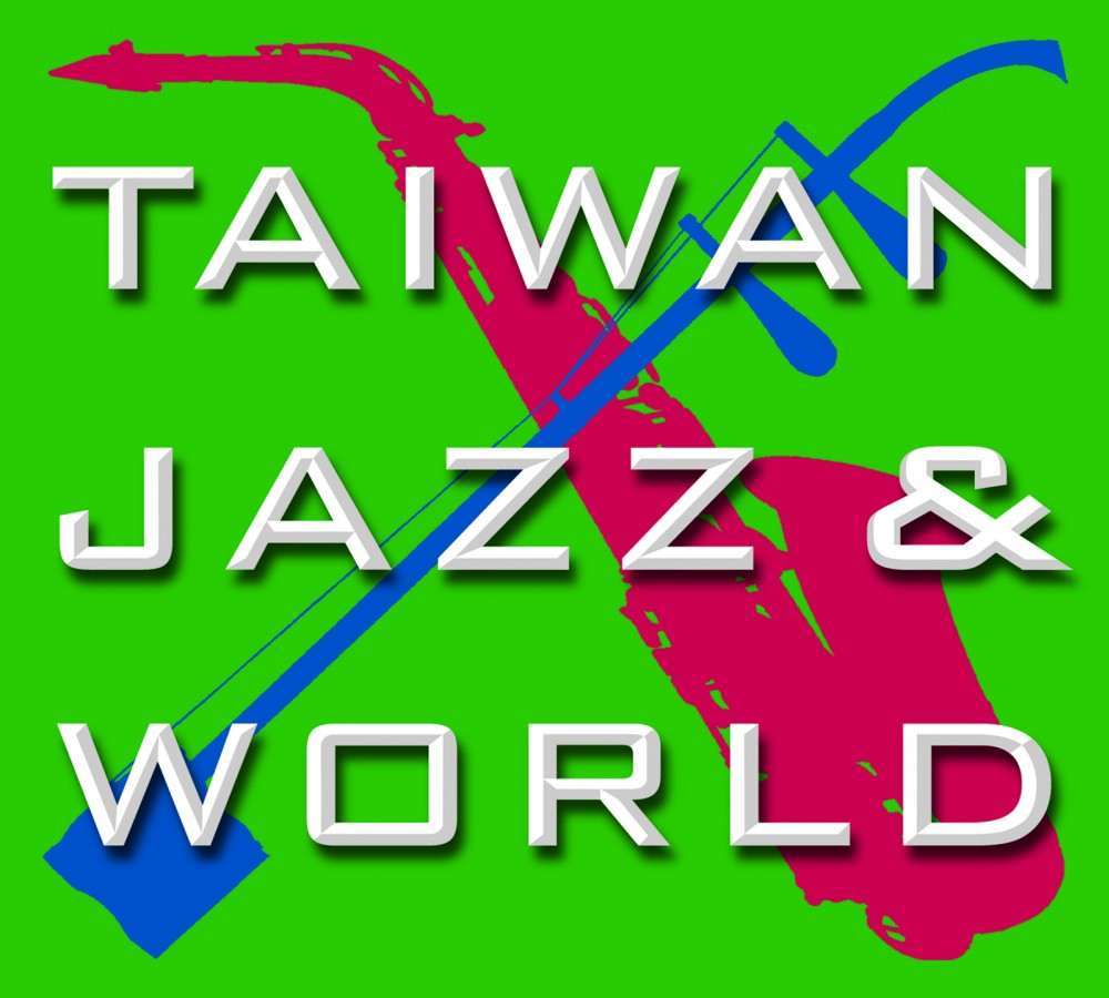 Taiwan, Jazz & World