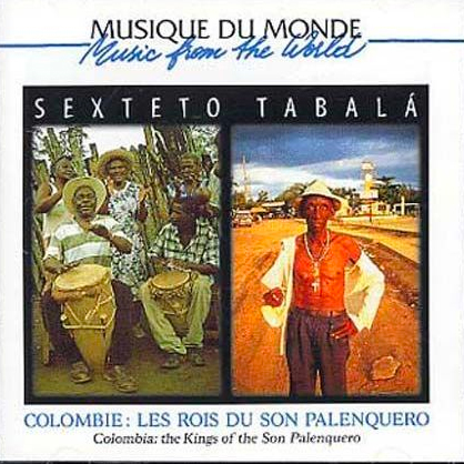 Colombia: The Kings of the Son Palenquero