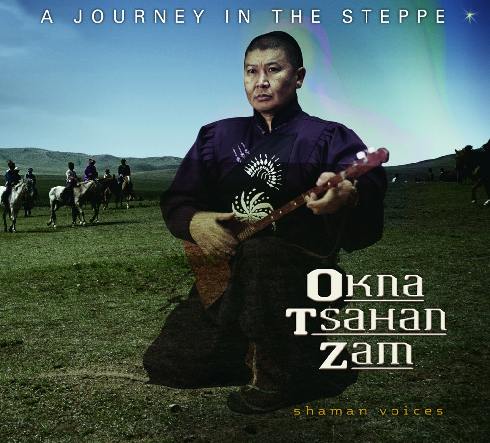 A Journey In The Steppe - Shaman Voices